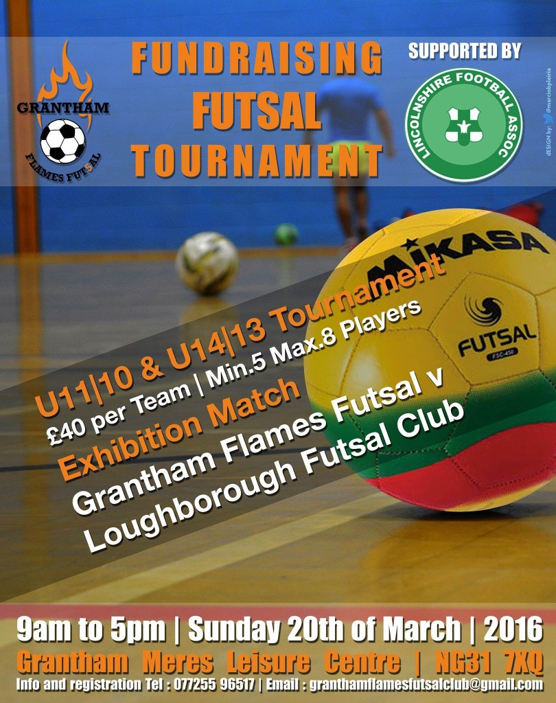 Grantham Flames Junior Futsal Tournament - Sunday 20th March